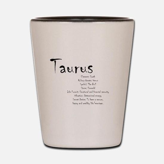 Taurus Traits Shot Glass