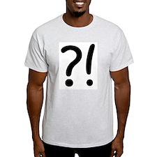 ?! Ash Grey T-Shirt