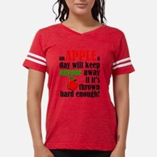 An Apple A Day Will Keep Anyone Away Funny T-Shirt