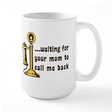 Funny Retro Your Mom Mug