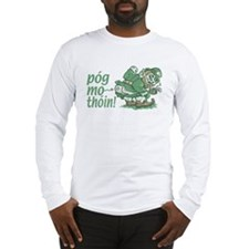 Pog Mo Thoin Irish Long Sleeve T-Shirt