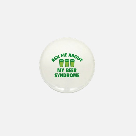 Ask Me About My Beer Syndrome Mini Button (10 pack