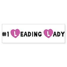 No. 1 Leading Lady Bumper Bumper Sticker