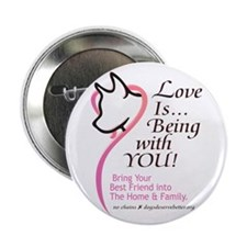 """Love Is...Being with YOU! 2.25"""" Button (100 pack)"""