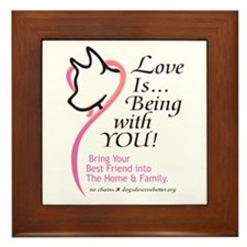 Love Is...Being with YOU! Framed Tile