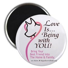 Love Is...Being with YOU! Magnet
