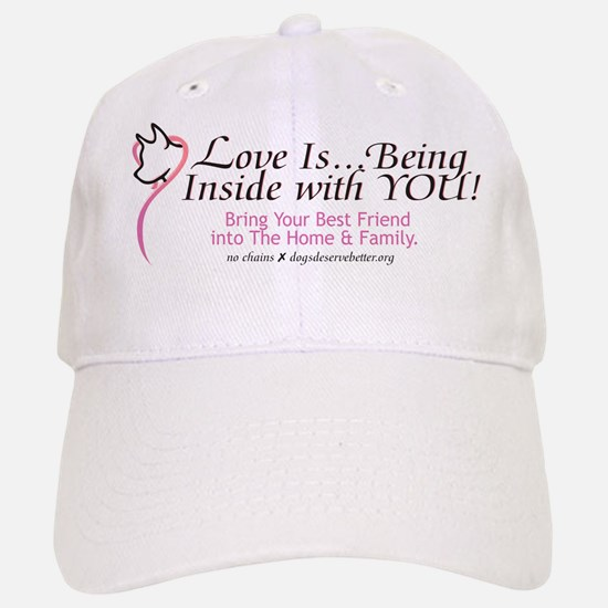 Love Is...Being with YOU! Baseball Baseball Cap