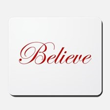 Red Believe Mousepad