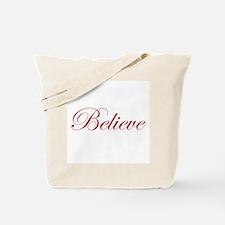 Red Believe Tote Bag