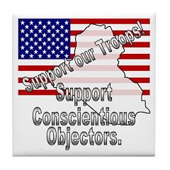 Support Conscientious Objectors! Tile Coaster