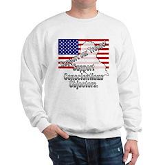 Support Conscientious Objectors! Sweatshirt