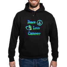 Peace Love Cancer Hoodie