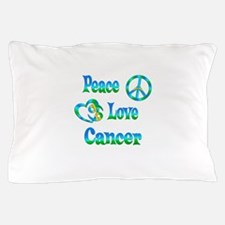 Peace Love Cancer Pillow Case