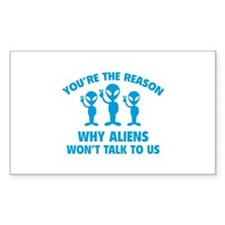 Why Aliens Won't Talk To Us Decal