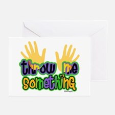 Throw Me Something Greeting Cards (Pk of 10)