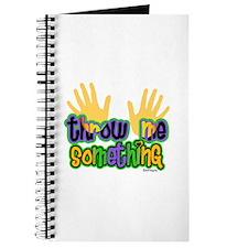 Throw Me Something Journal