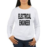 Electrical Engineer (Front) Women's Long Sleeve T-