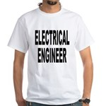 Electrical Engineer (Front) White T-Shirt