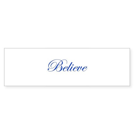 Blue Believe Bumper Sticker