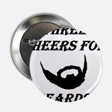 "Three Cheers For Beards! 2.25"" Button"