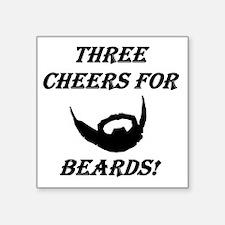 Three Cheers For Beards! Sticker