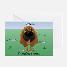 Bloodhound - I Drool Greeting Card