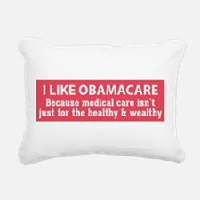 I Like Obamacare because medical care is for every