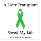 Organ transplant Square Car Magnets