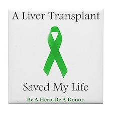 LiverTransplantSaved Tile Coaster
