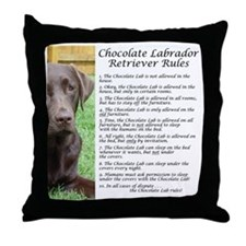 ChocLabRules Throw Pillow