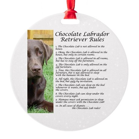 ChocLabRules Round Ornament