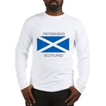 Peterhead Scotland Long Sleeve T-Shirt