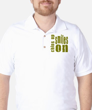 Chins Up Smiles On Golf Shirt