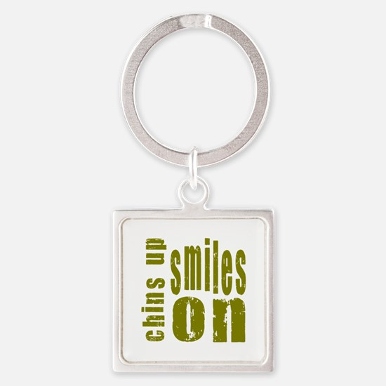 Chins Up Smiles On Square Keychain