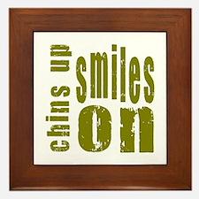 Chins Up Smiles On Framed Tile