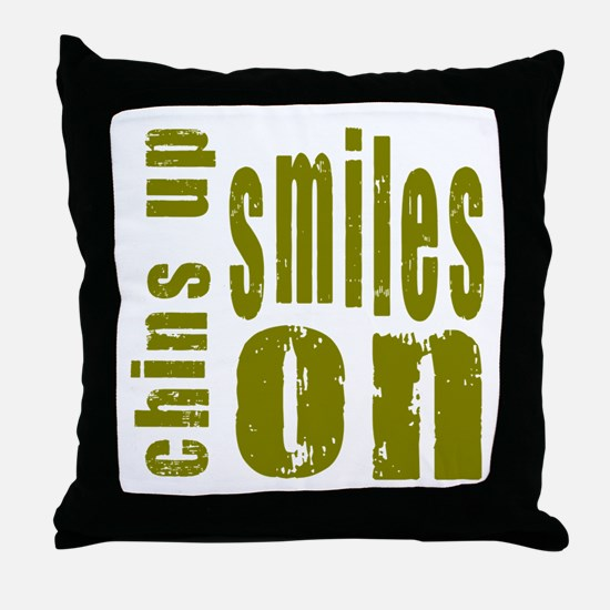 Chins Up Smiles On Throw Pillow
