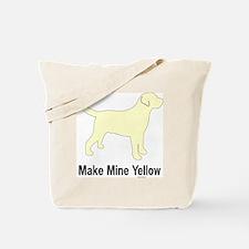 YellMakeMine2 Tote Bag