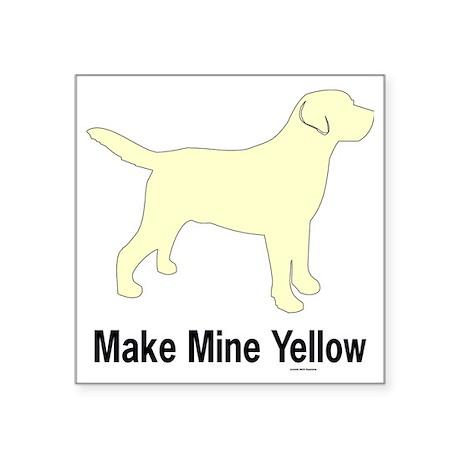 "YellMakeMine2 Square Sticker 3"" x 3"""