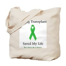 LungTransplantSaved Tote Bag