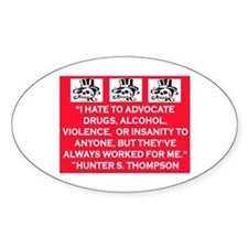 HUNTER S. THOMPSON QUOTE Decal