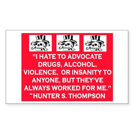 HUNTER S. THOMPSON QUOTE Sticker (Rectangle)