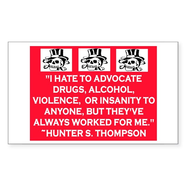 hunter s thompson quote decal by rockgenius With kitchen colors with white cabinets with hunter s thompson sticker