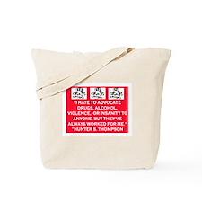 HUNTER S. THOMPSON QUOTE Tote Bag