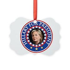 Hillary for President - Presidential Seal Ornament