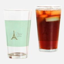 Paris Is Always a Good Idea  Drinking Glass