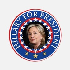 "Hillary for President - Presidential Seal 3.5"" But"