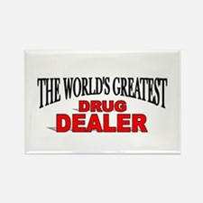 """The World's Greatest Drug Dealer"" Rectangle Magne"