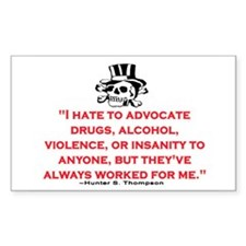 HUNTER S. THOMPSON QUOTE (ORIG) Decal