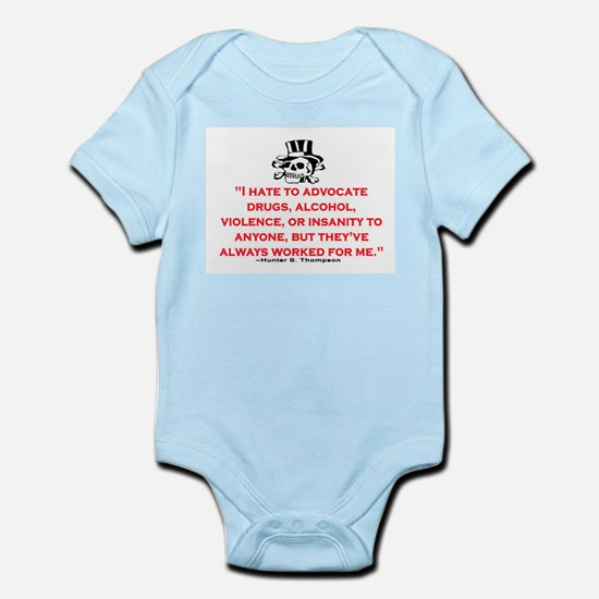 HUNTER S. THOMPSON QUOTE (ORIG) Infant Bodysuit
