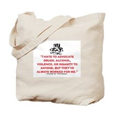 HUNTER S. THOMPSON QUOTE (ORIG) Tote Bag
